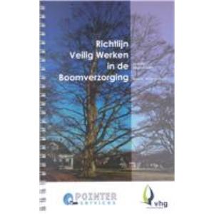Richtlijn Veilig werken in de boomverzorging