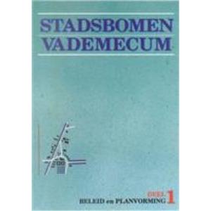 Stadsbomen Vademecum 1: Beleid en planvorming