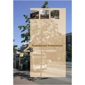 Stadsbomen Vademecum 2B: Groei en aanplant