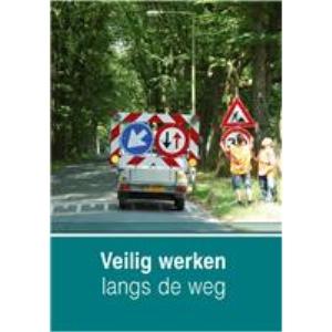 Instructiekaart Veilig werken langs de weg
