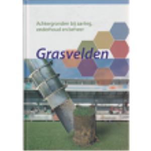 Grasvelden: Achtergronden bij aanleg, onderhoud en beheer
