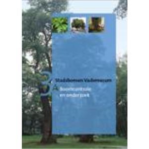 Stadsbomen Vademecum 3A: Boomcontrole en onderzoek